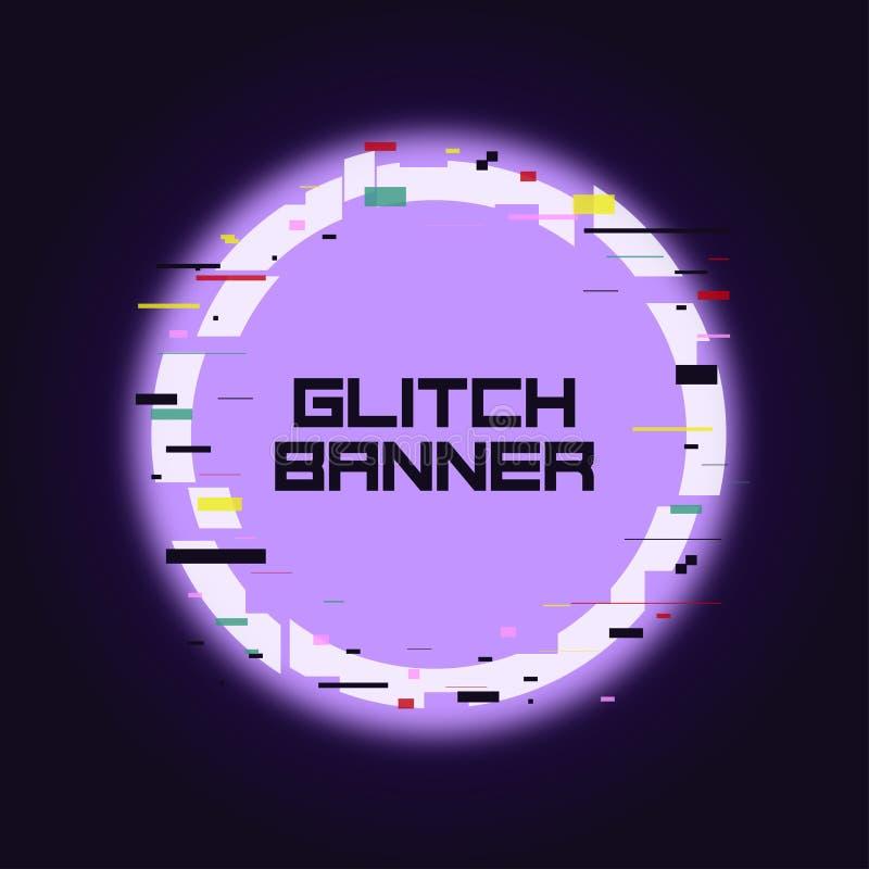 Usterka zaokrąglony sztandar Glitched okręgu neonowa rama z wykoślawieniem Modny projekt dla karty, sieć, plakat z łamanym piksla ilustracja wektor