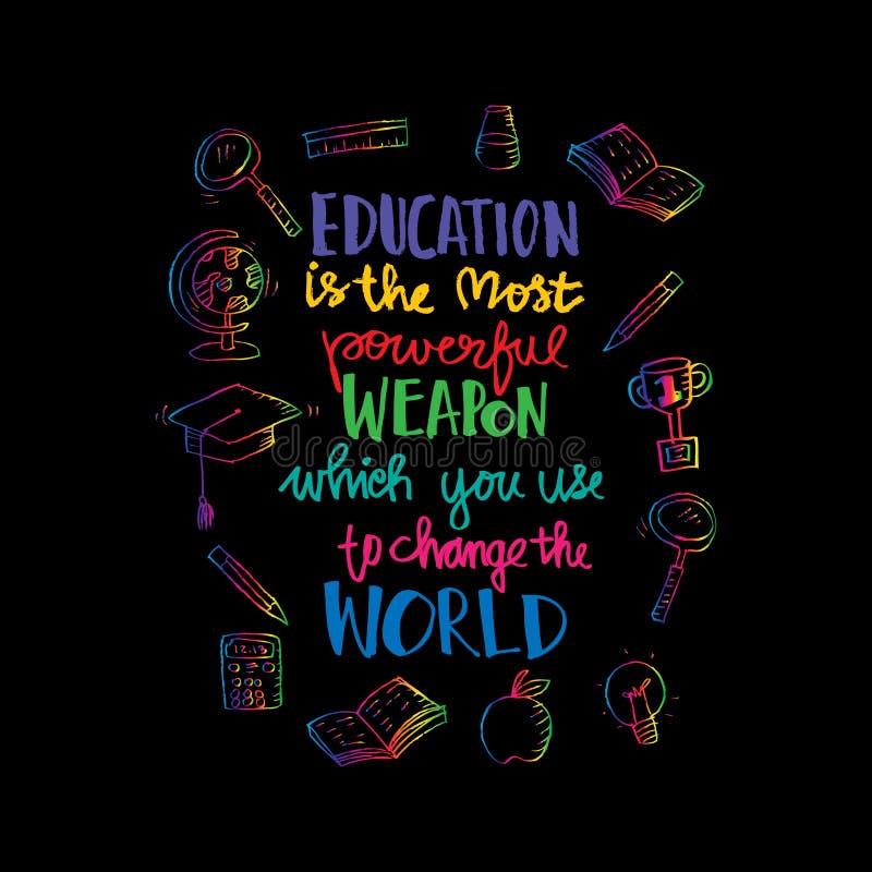 Utbildning är det kraftigaste vapnet som du kan använda för att ändra världen vektor illustrationer