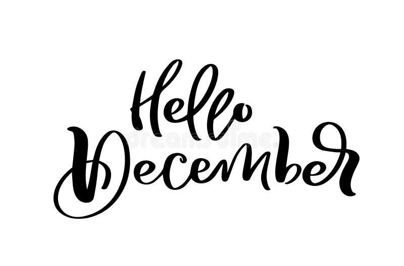 Utdragen dekorativ m?rka text f?r Hello December hand, i isolerat p? vit bakgrund f?r kalendern, stadsplanerare, dagbok vektor illustrationer