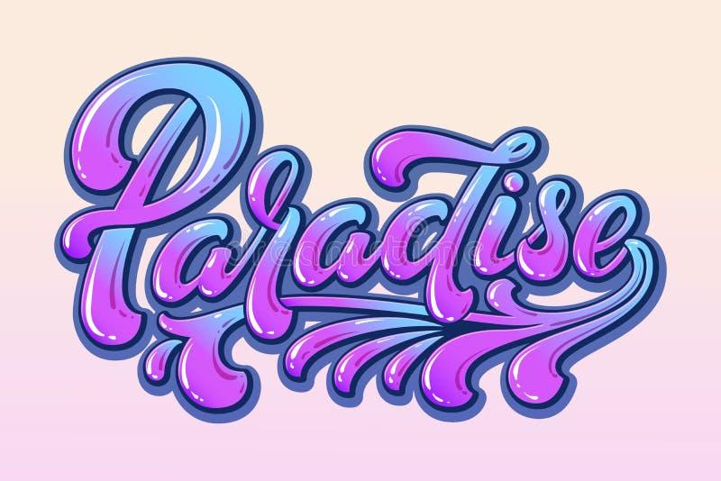 Utdragen färgrik bokstäver Paradise för hand Vektorf?rgpulverillustration Typografiaffisch på färgrik bakgrund glat lyckligt royaltyfri illustrationer