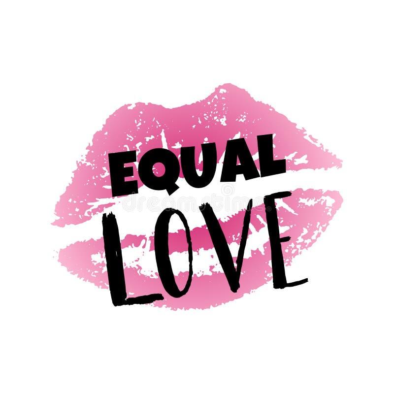 Utdragen läppstiftavtryck för hand och jämbördig förälskelse för text Inspirerande Gay Pride affisch, homosexualitettecken LGBT-r royaltyfri illustrationer