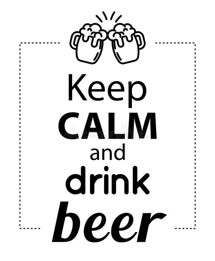 Utrzymanie spokojny i napoju piwo ilustracja wektor
