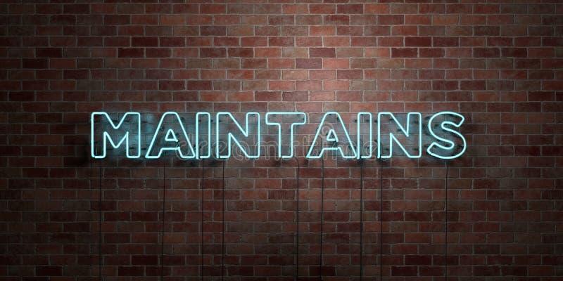 UTRZYMUJE - fluorescencyjny Neonowej tubki znak na brickwork - Frontowego widok - 3D odpłacający się królewskość bezpłatny akcyjn ilustracja wektor