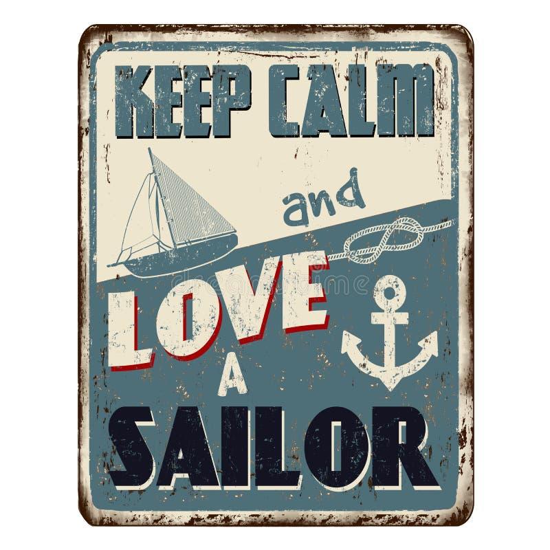 Utrzymuje spokój i kocha żeglarza rocznika metalu ośniedziałego znaka royalty ilustracja