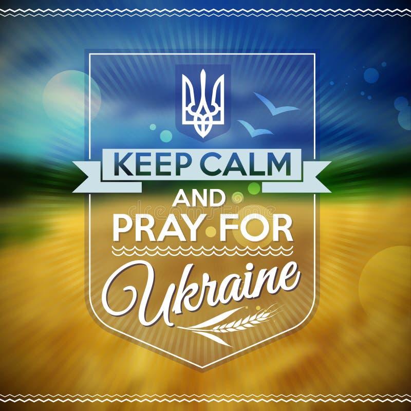 Utrzymuje spokój i ono modli się dla Ukraina plakata ilustracja wektor