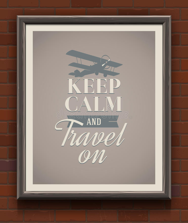 Utrzymuje spokój i podróżuje dalej - rocznika plakat ilustracji
