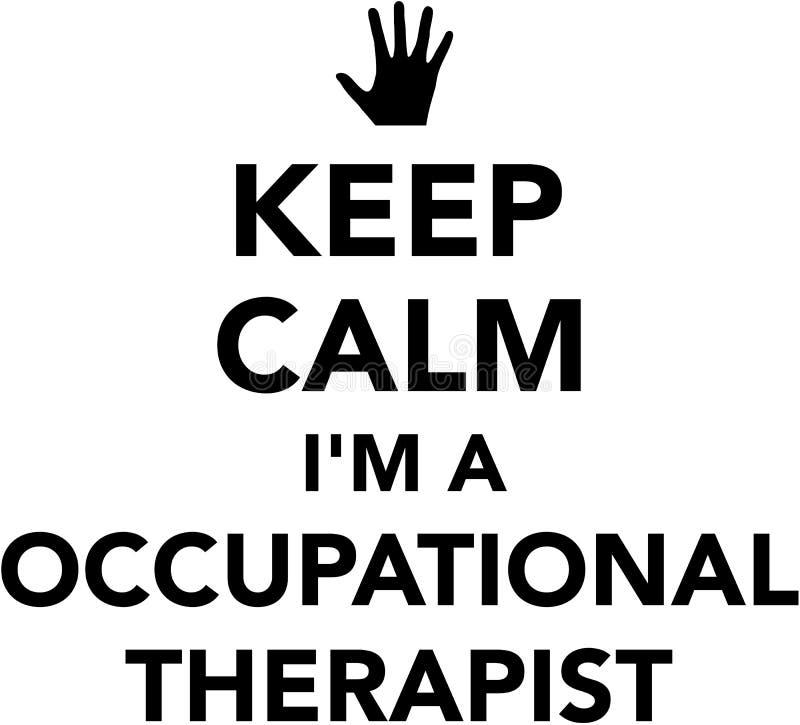 Utrzymuje spokój Ja ` m okupacyjny terapeuta ilustracja wektor