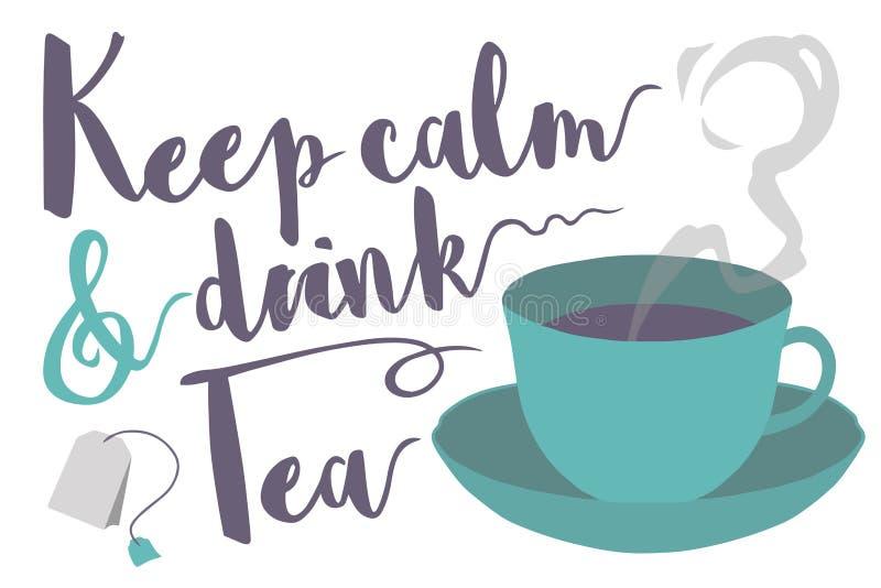 Utrzymuje spokojna i napój herbaciana typografia mówi z dekatyzować herbacianej filiżanki i torby wektoru ilustrację royalty ilustracja