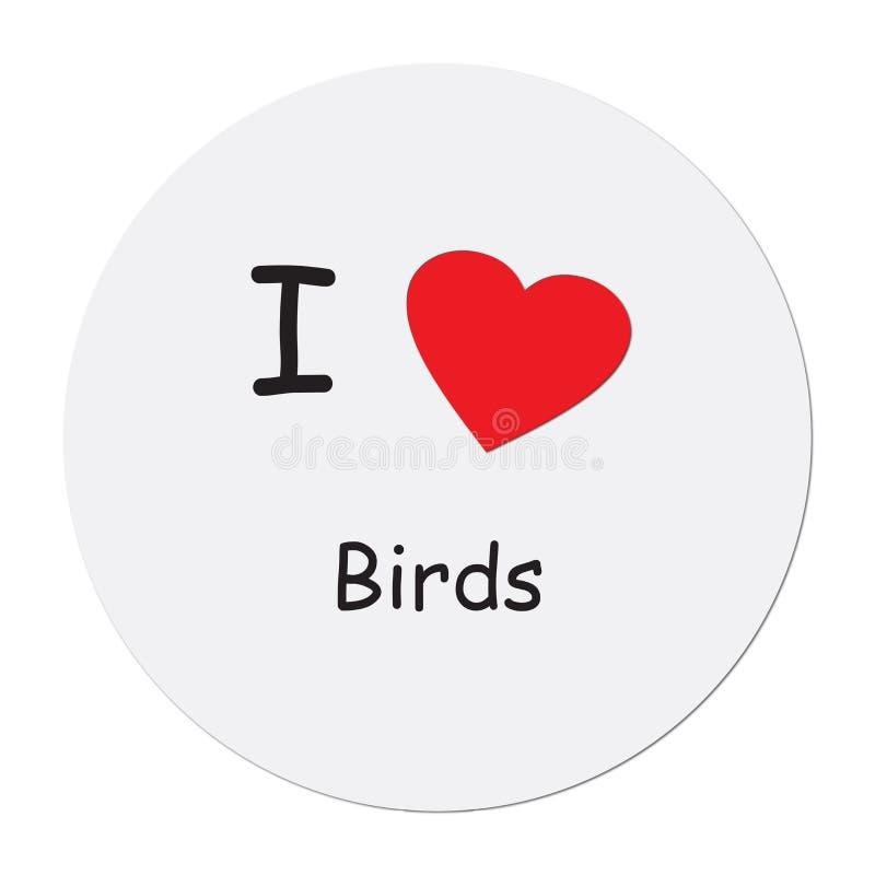 Uwielbiam ptaki na biało ilustracja wektor