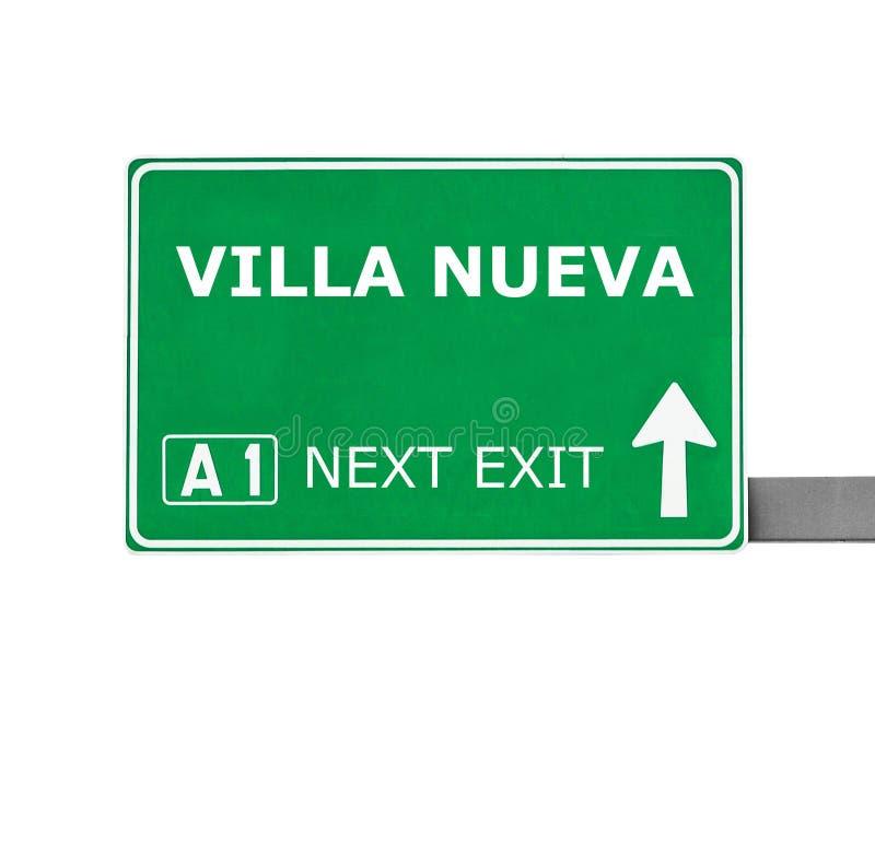 Vägmärke för VILLA som NUEVA isoleras på vit arkivbilder