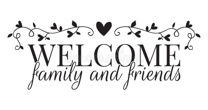 Välkommen familj och vänner, väggdekaler som uttrycker design royaltyfri illustrationer