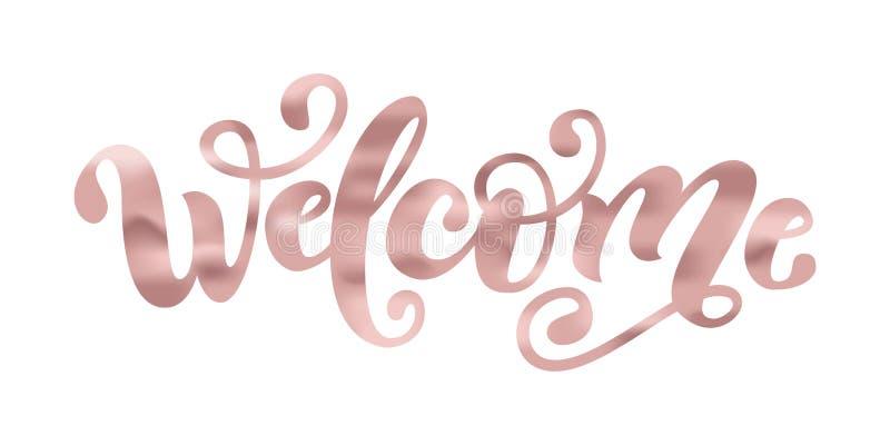 Välkommen Handbokstäverord Handskrivet modernt borstetypografitecken Rose Gold folieeffekt också vektor för coreldrawillustration royaltyfri illustrationer