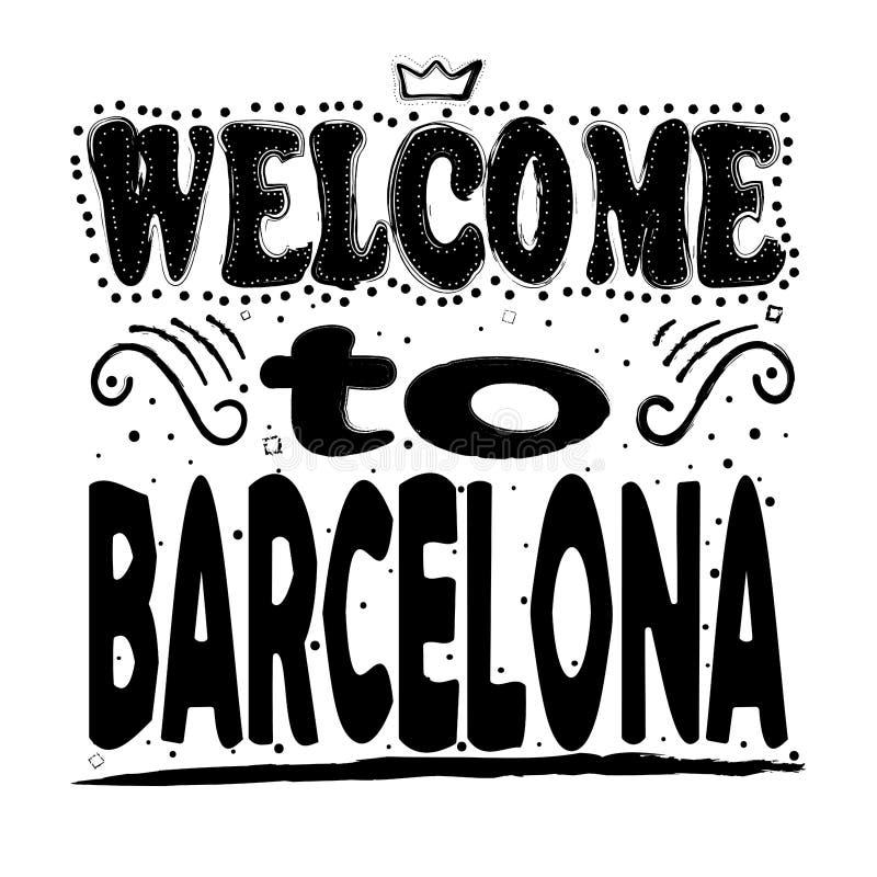 Välkomnande till Barcelona - stor handbokstäver royaltyfri illustrationer