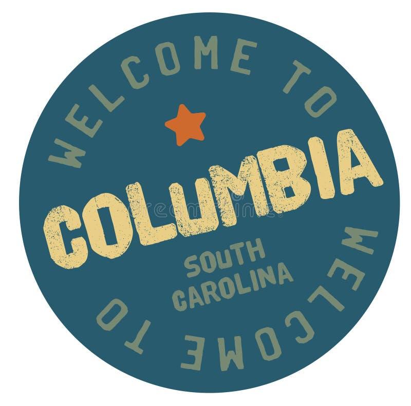 Välkomnande till Columbia South Carolina royaltyfri illustrationer