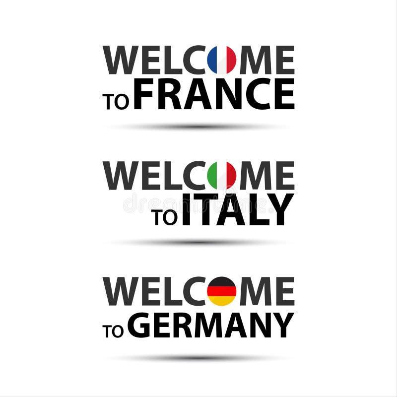 Välkomnande till Frankrike, välkomnande till Italien och välkomnande till Tyskland vektor illustrationer