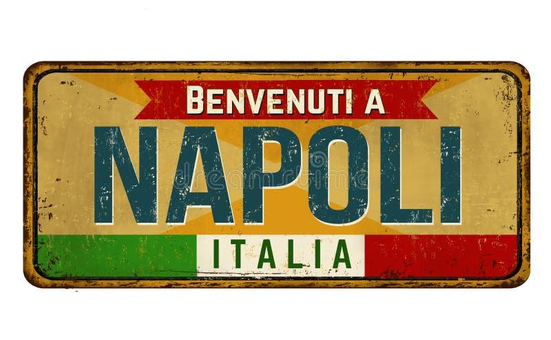 Välkomnande till Naples i det italienska språket, rostigt metalltecken för tappning vektor illustrationer