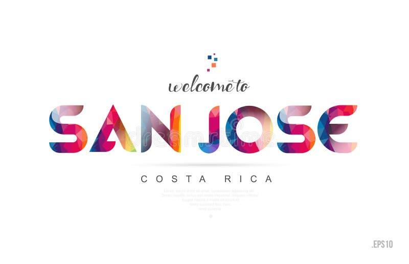 Välkomnande till typografi för San Jose Costa Rica kort- och bokstavsdesign royaltyfri illustrationer
