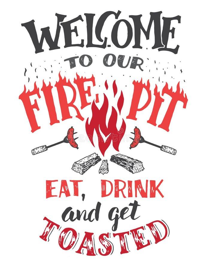 Välkomnande till vår brandgropaffisch royaltyfri illustrationer