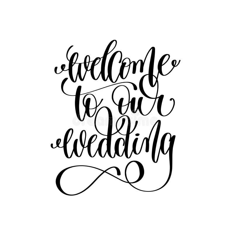 Välkomnande till vår för handfärgpulver för bröllop svartvita bokstäver stock illustrationer