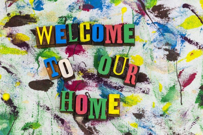 Välkomnande till vår hem- hälsning royaltyfri foto