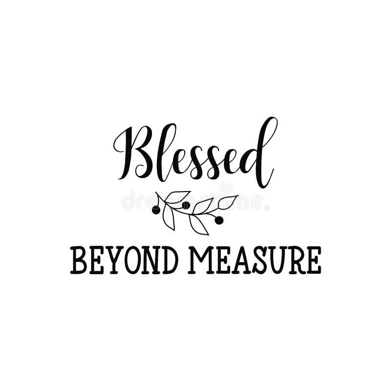 Välsignat utöver mått Positivt tryckbart tecken bokstäver Kalligrafivektorillustration royaltyfri illustrationer