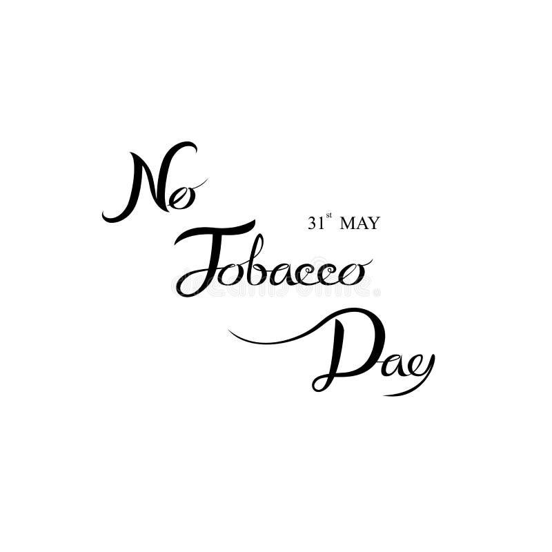 Världen ingen tobakdaghand drunknar kalligrafibakgrundsdesign vektor illustrationer