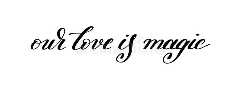 Vår förälskelse är det magiska handskrivna bokstävercitationstecknet om förälskelse till dal vektor illustrationer