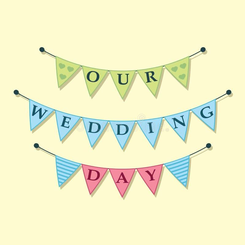 Våra girlander för buntings för bröllopdag, vektorillustration vektor illustrationer
