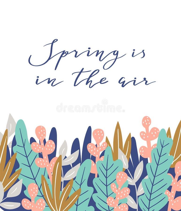 Våren är i luften - räcka det utdragna inspirationcitationstecknet Botanisk illustration för vektor Vårcitationsteckenaffisch stock illustrationer