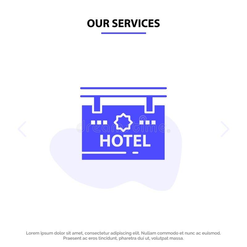 Vårt servicehotell, tecken, bräde, för skårasymbol för läge fast mall för kort för rengöringsduk stock illustrationer