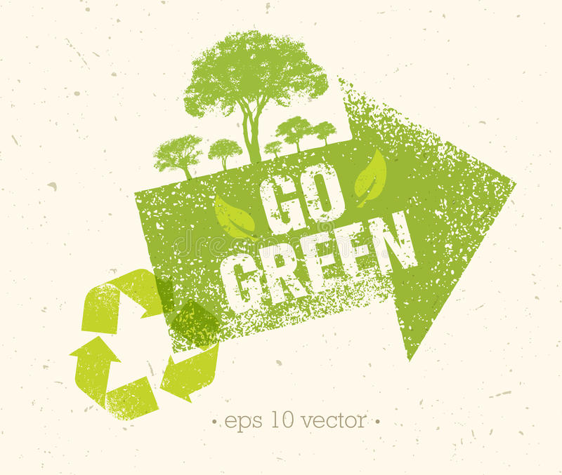 Va el verde recicla reduce concepto del cartel de Eco de la reutilización Ejemplo orgánico creativo del vector en fondo áspero stock de ilustración