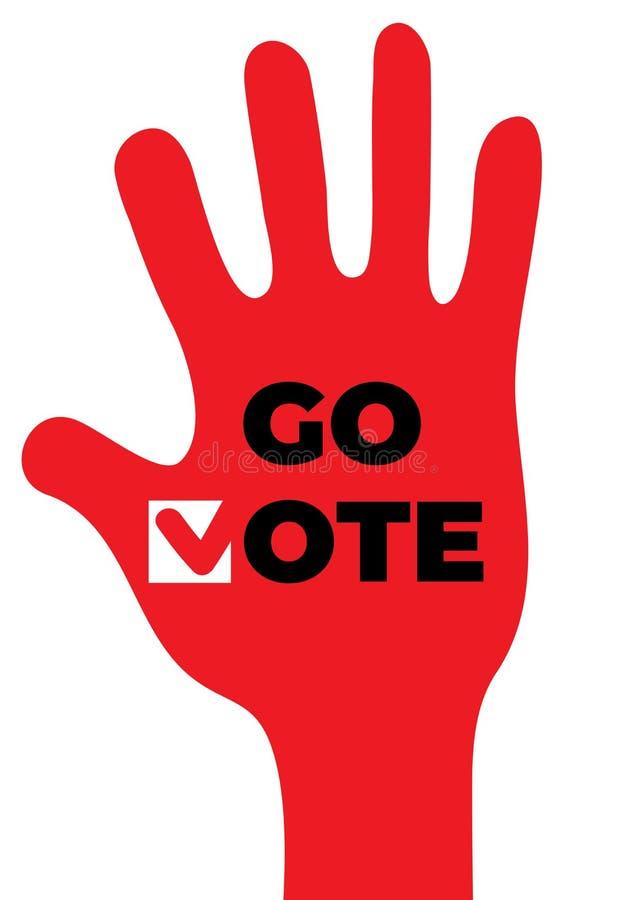 Va el voto Cartel de motivación social Encima de la mano libre illustration
