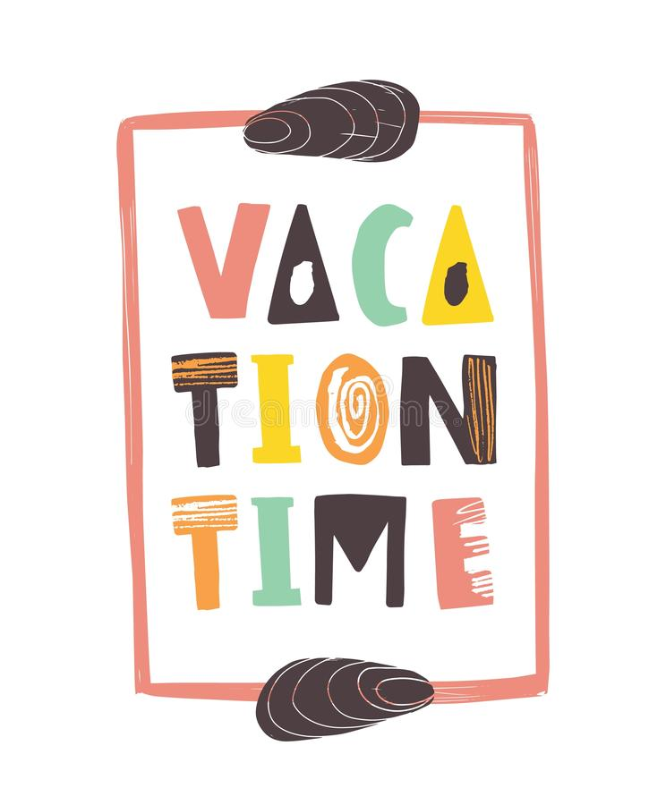 Vacation Time lettering written with calligraphic font and decorated by seashells. Modern trendy summer inscription. Isolated on white background. Flat vector illustration