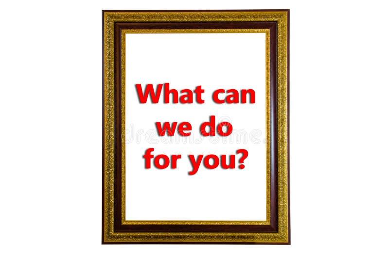 Vad kan oss göra för dig royaltyfri foto