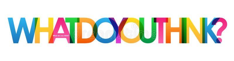 VAD TÄNKER DU? färgrikt överlappande bokstavsvektorbaner vektor illustrationer