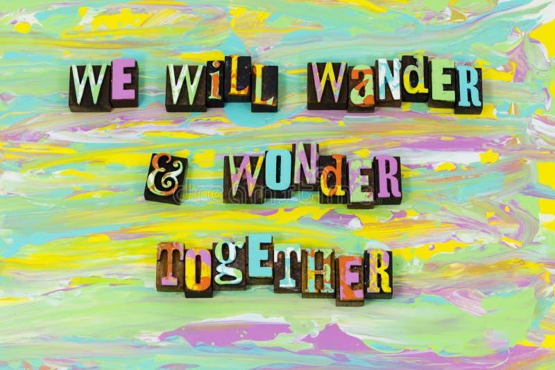 Vagueia o amor da aventura da maravilha junto para sempre aprecia a fonte da tipografia ilustração do vetor