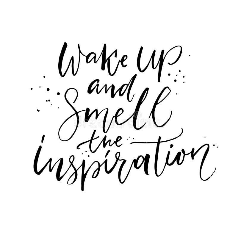 Vakna upp och lukta inspirationen Positivt citationstecken, borstekalligrafi vektor illustrationer