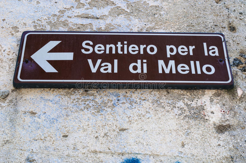 Val di Mello, Val Masino, Valtellina, Sondrio, Italy, Europe. Italy, 03/08/2017: the sign of the footpath for the Mello Valley, Val di Mello, green valley stock photos