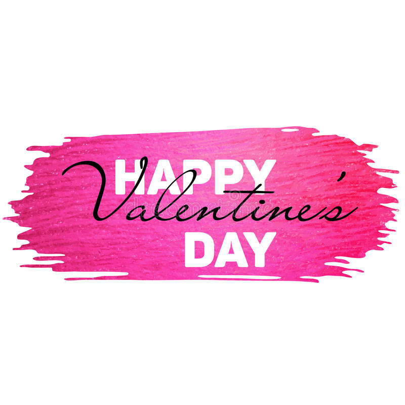 Valentine banner with pink glitter paint stroke. Happy Valentine`s day. Pink paint stroke with `Happy Valentine`s day` text. Hand made abstract glitter texture royalty free illustration