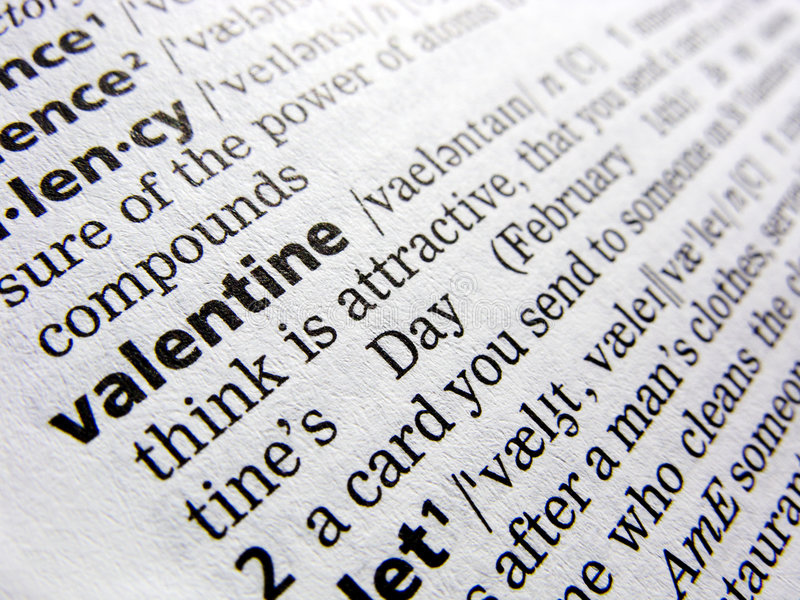 Valentine in dictionary. The word 'valentine' as shown in an English language dictionary. A cross-processed version is available as image nr 4000036 royalty free stock photography