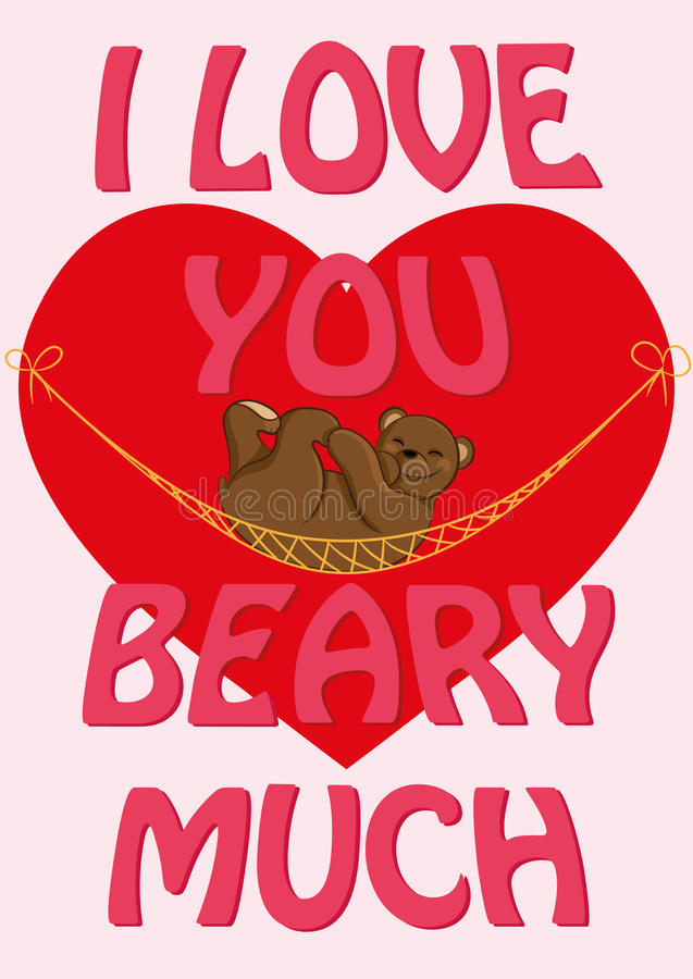Valentine`s Day card with quote I Love You Beary Much and a stock illustration