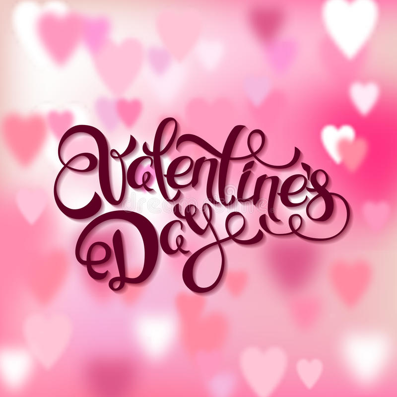 Valentines day greeting card. Calligraphy lettering and blurred love background with pink hearts. royalty free illustration