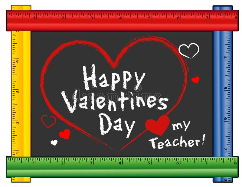 Valentines Day, Love my Teacher, Ruler Frame. Happy Valentines Day, Love my teacher greetings, Hearts and kisses, chalk text on chalkboard with multi color ruler royalty free illustration