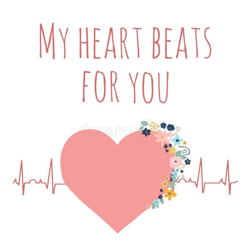 Valentines day vector illustration My heart beats for you. Pink heart with flowers on electrocardiogram. Love concept with stock illustration