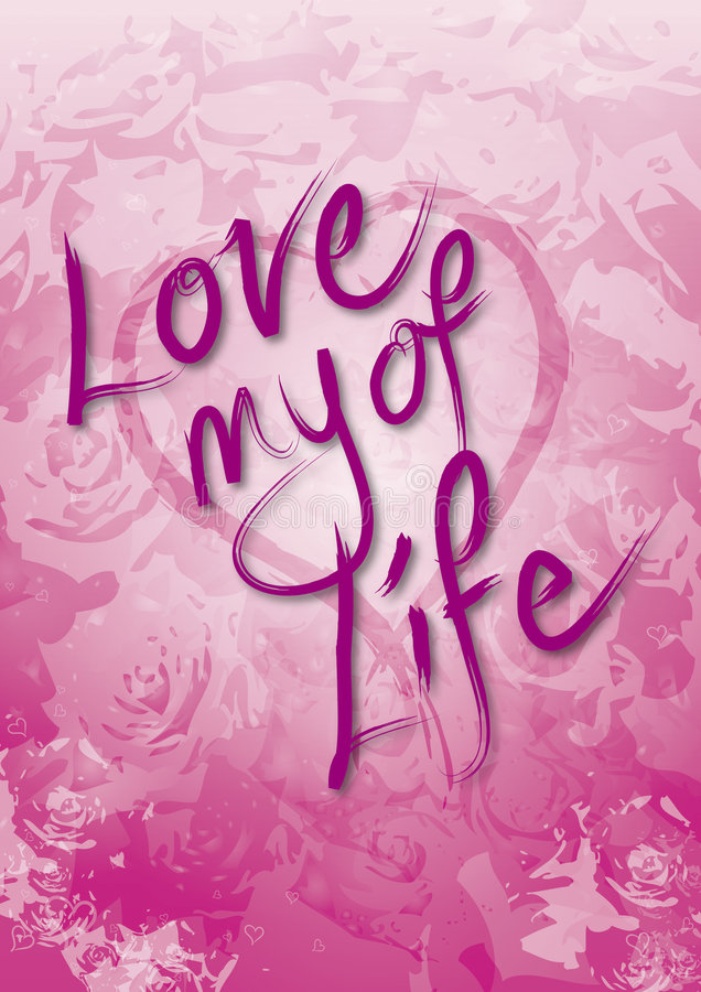 Valentines Love of My Life vector illustration