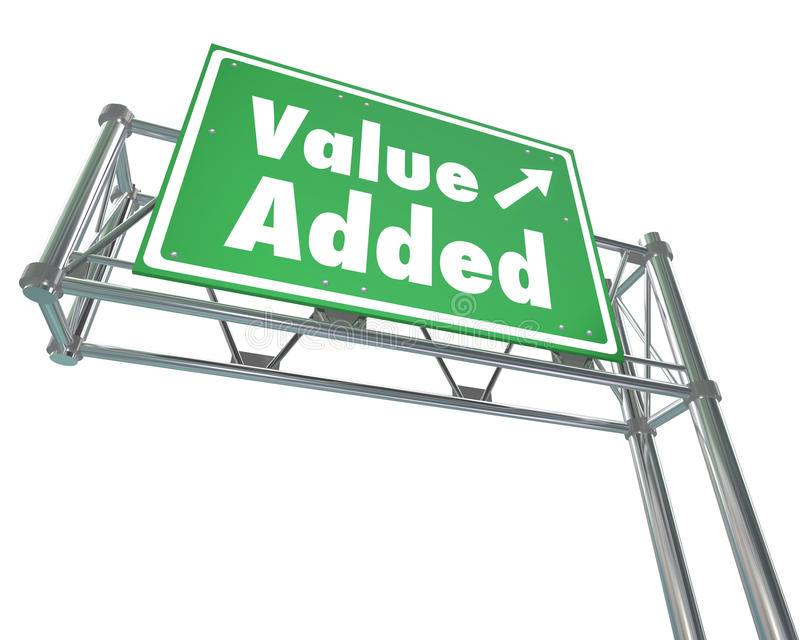 Value Added Freeway Road Sign Additional Bonus Special Supplement Benefit. Value Added word on green freeway road sign to illustrate an additional bonus, special vector illustration