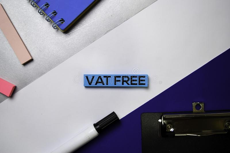 Value Added Tax Free VAT text on sticky notes with color office desk concept royalty free stock images