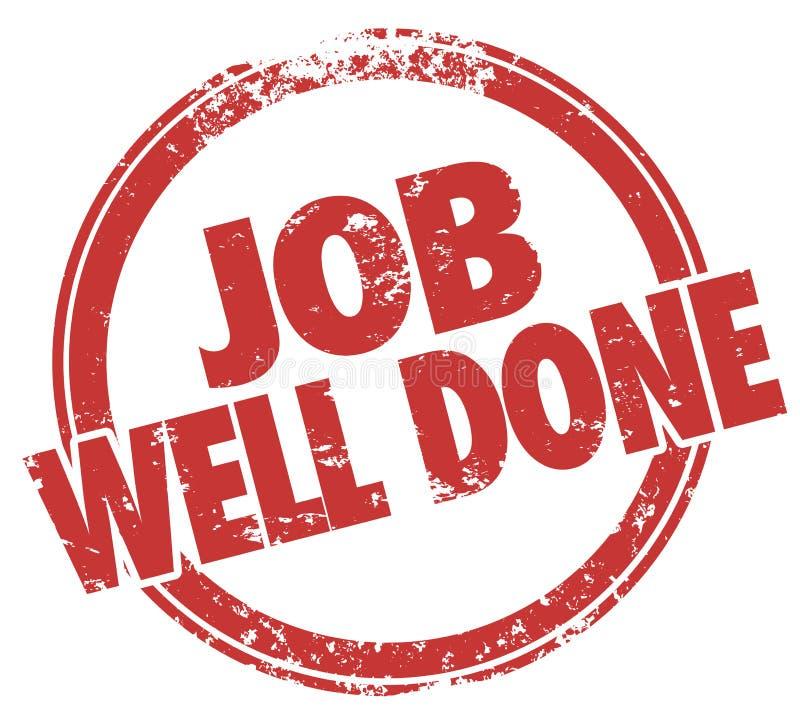 Valutazione del rendimento di compito di Job Well Done Stamp Words illustrazione vettoriale