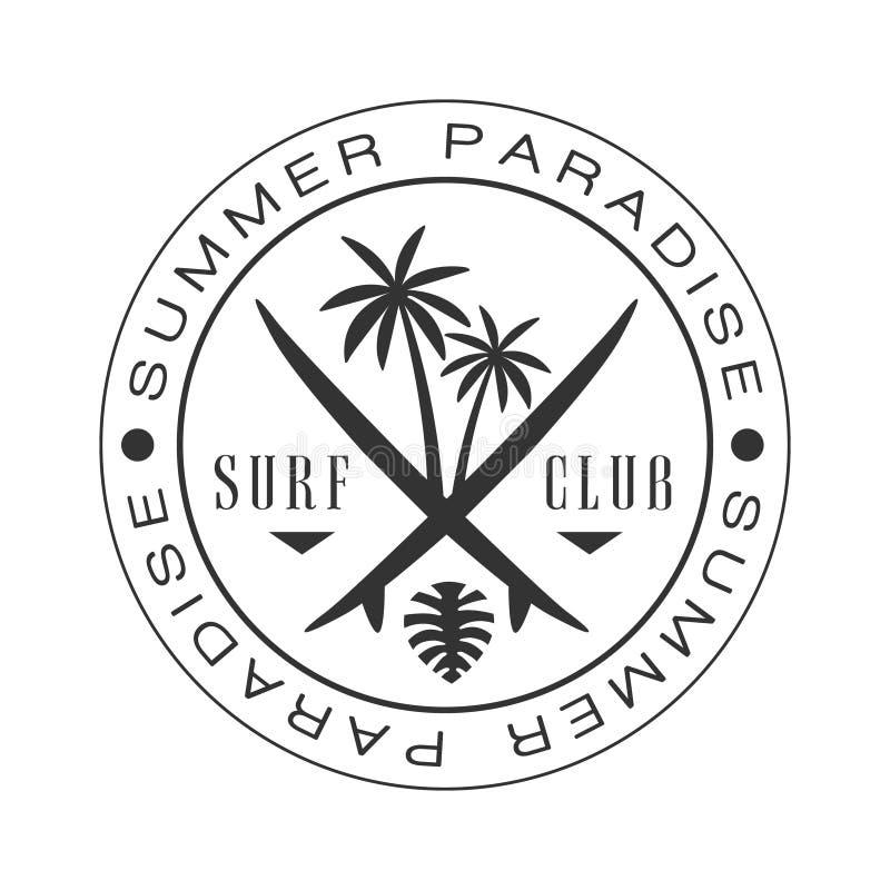 Van de de brandingsclub van het de zomerparadijs het embleemmalplaatje, zwart-witte vectorillustratie vector illustratie