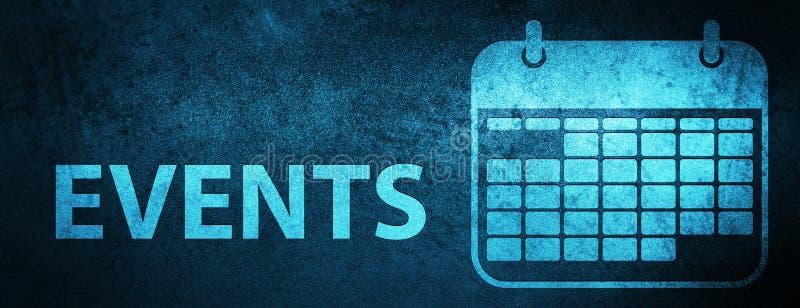 Van de gebeurtenissen (kalenderpictogram) de speciale blauwe banner achtergrond vector illustratie